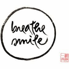 breathe smile